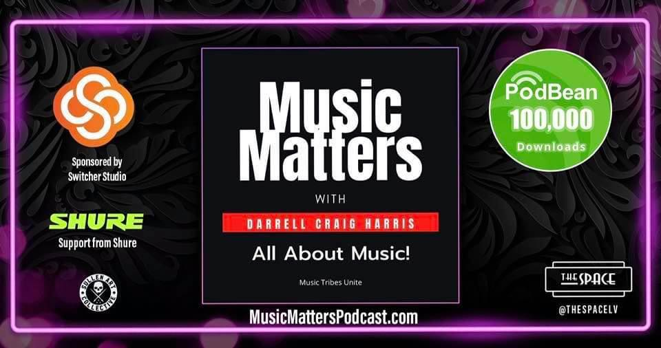 Music Matters Podcast With Darrell Craig Harris